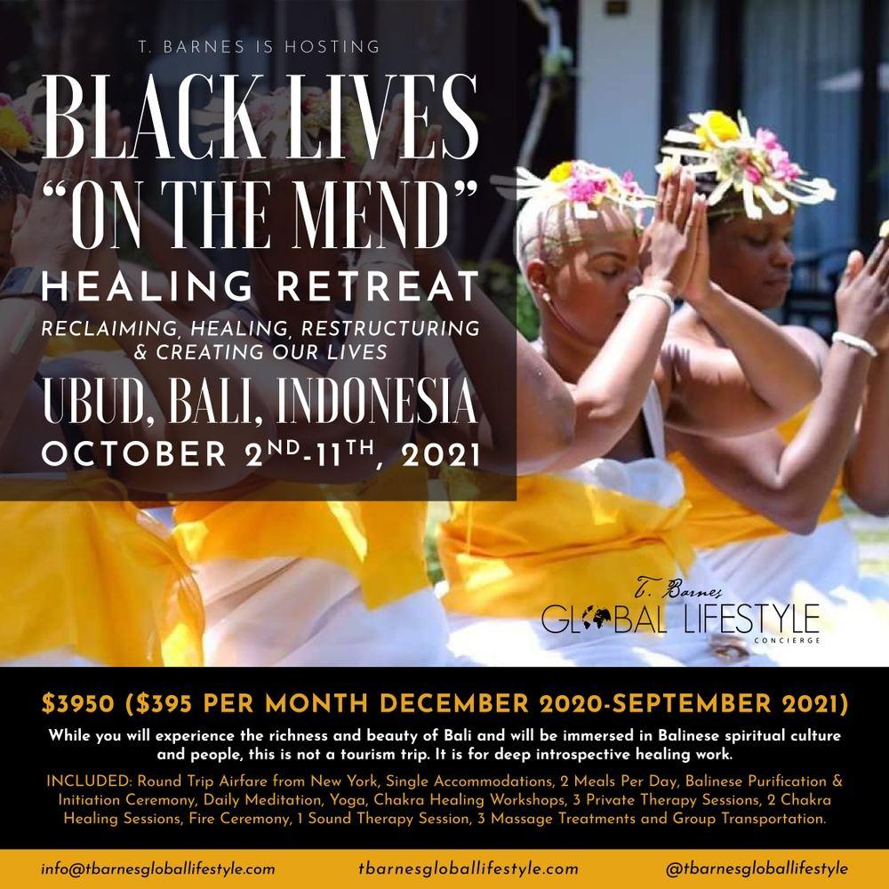 BLACK LIVES ON THE MEND BALI  HEALING RETREAT