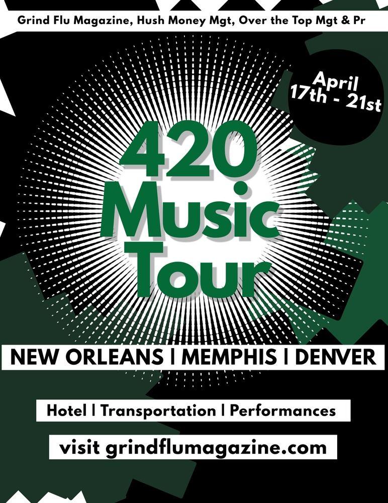 420 Music Tour powered by Grind Flu Magazine