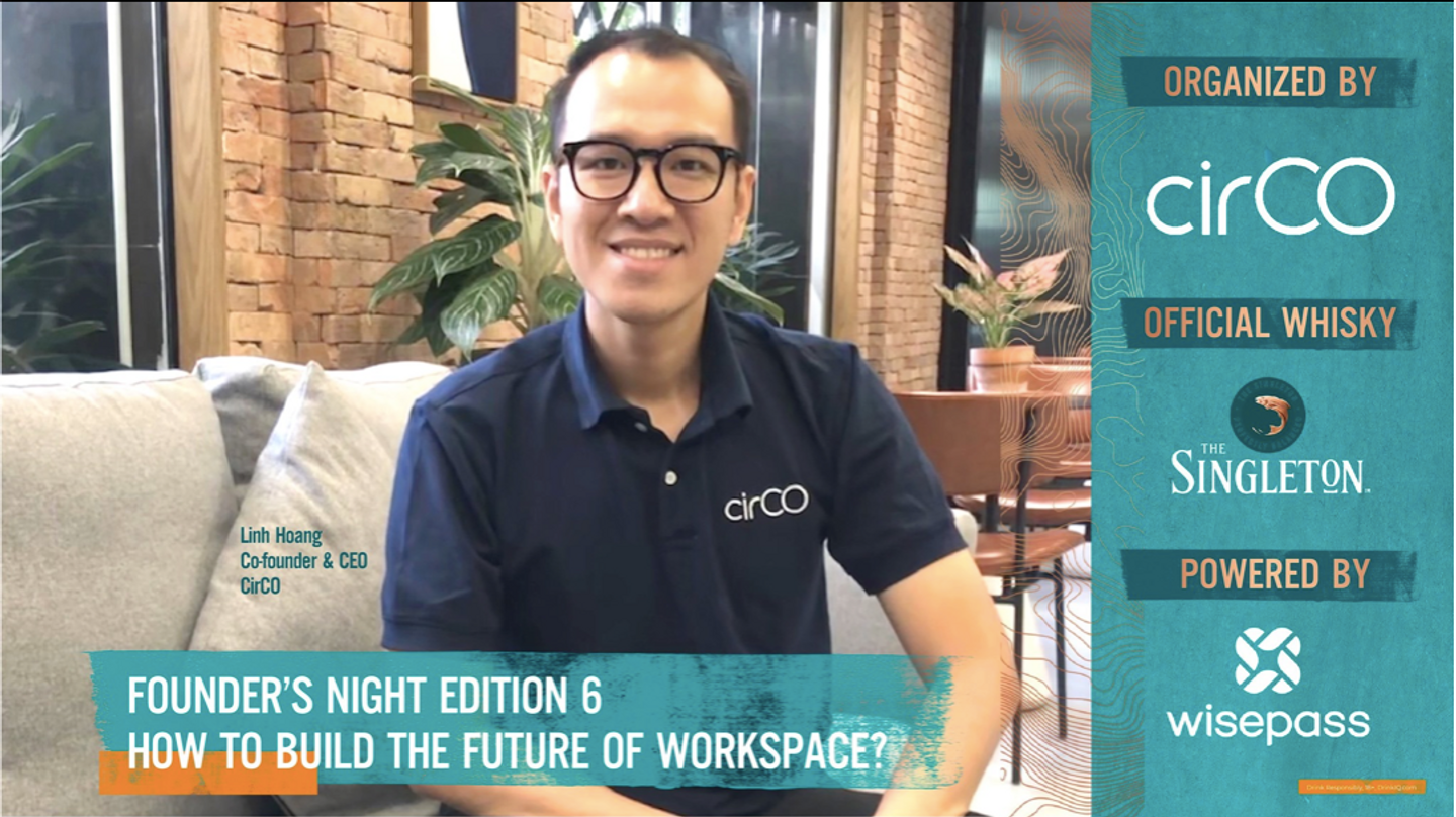 Founder's Night Edition 6 - How to build the future of workspace?