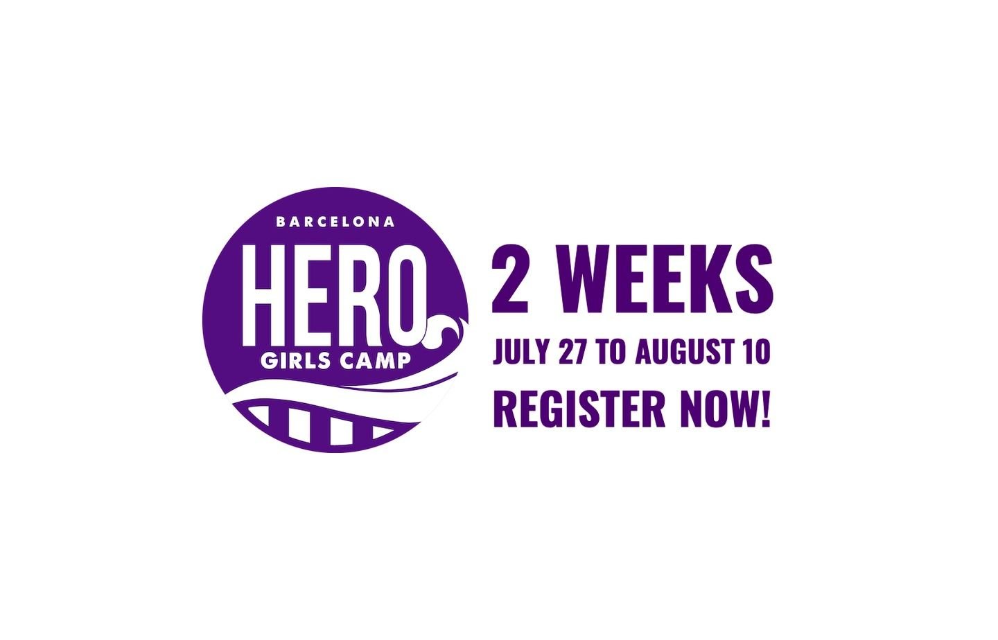 HERO Girls Camp 2019 -  2 Weeks
