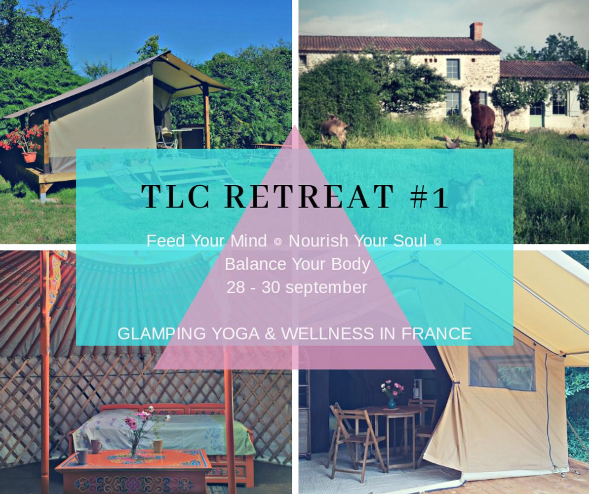 TLC retreat #1 Glamping yoga in France!