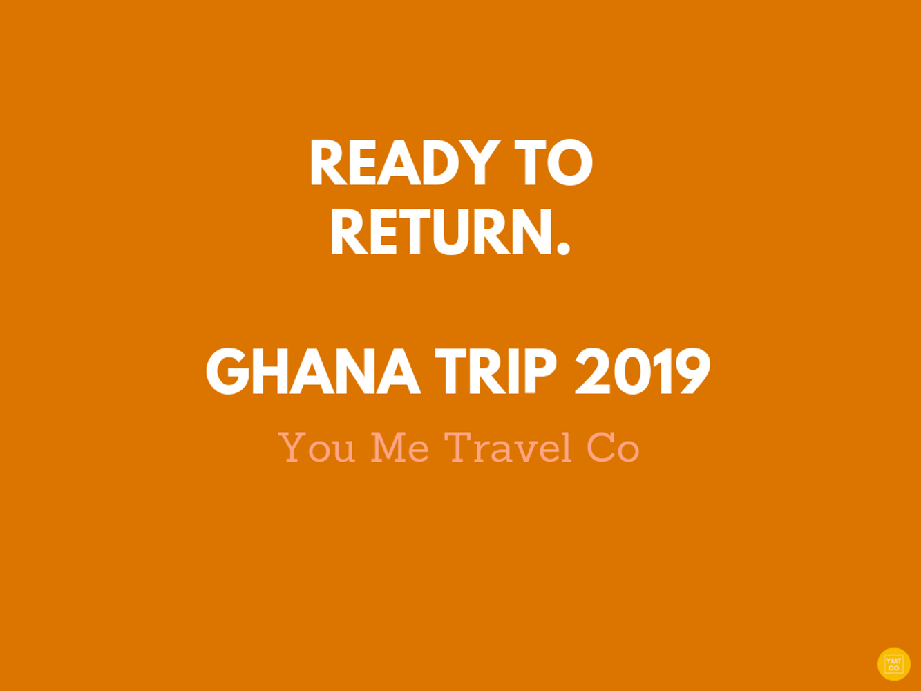 SOLD OUT - We're Going Home. Ghana Year Of Return & Afrochella Trip