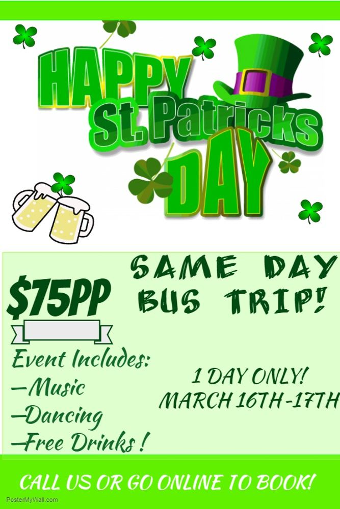 St. Patrick's Day Turnaround Bus Trips 2019