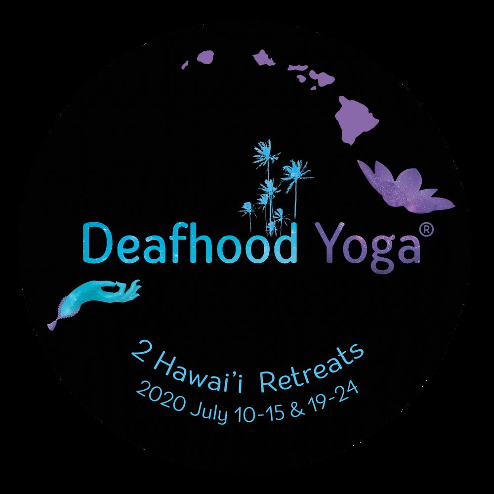 Deafhood Yoga Hawai'i Retreat 1