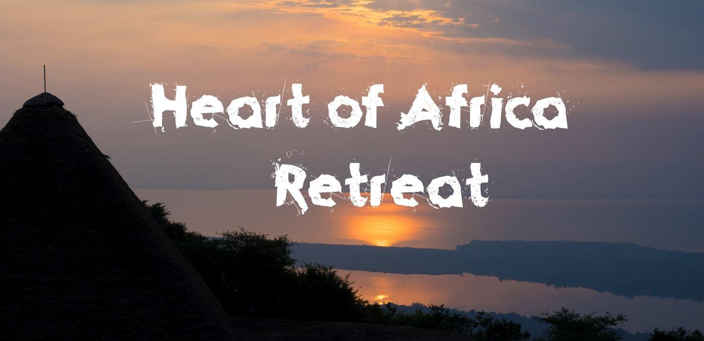 """Heart of Africa"" Retreat January 2020"