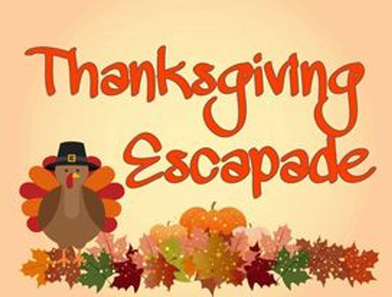 Thanksgiving Escapade