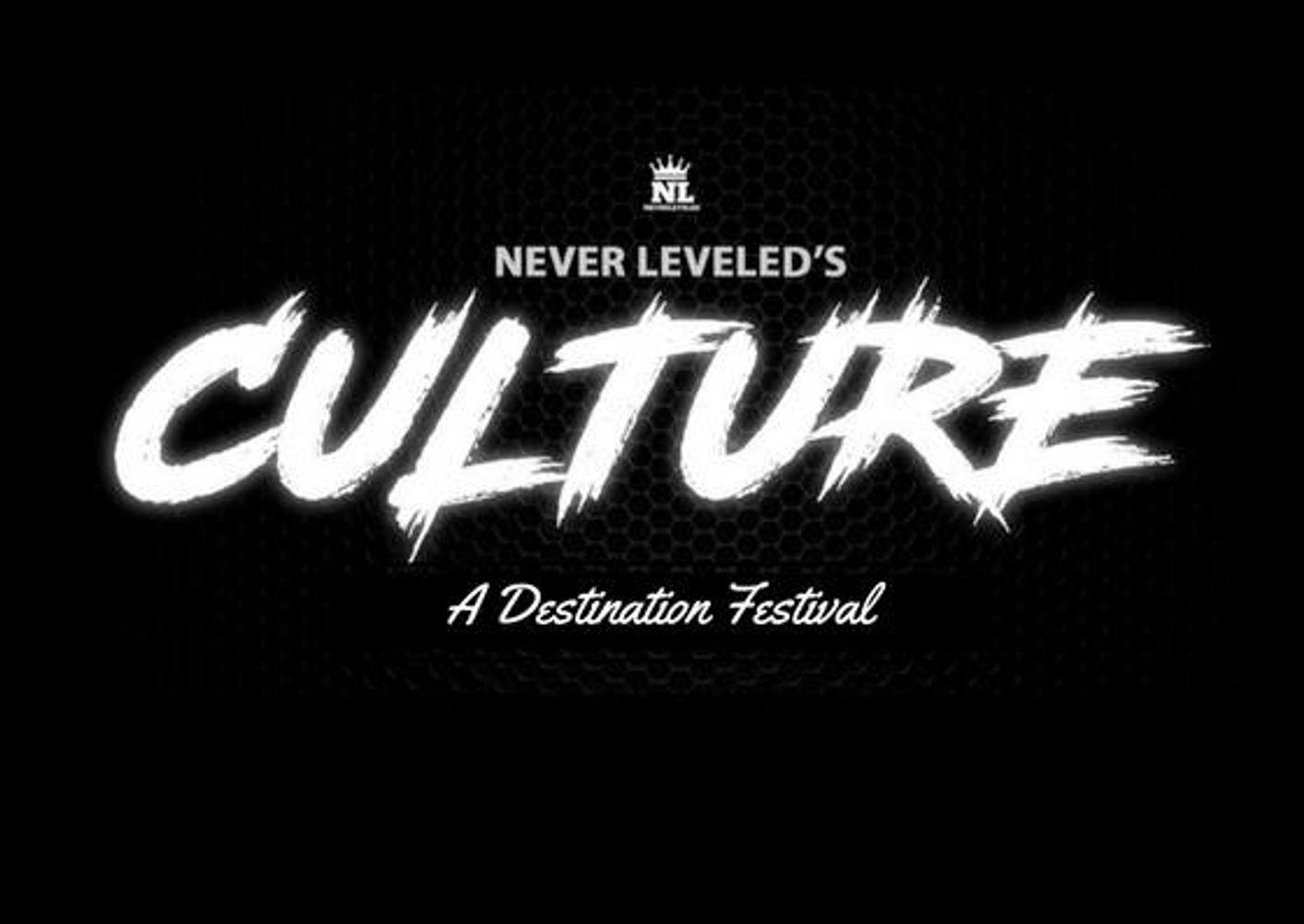 NeverLeveleds Culture A Destination Festival