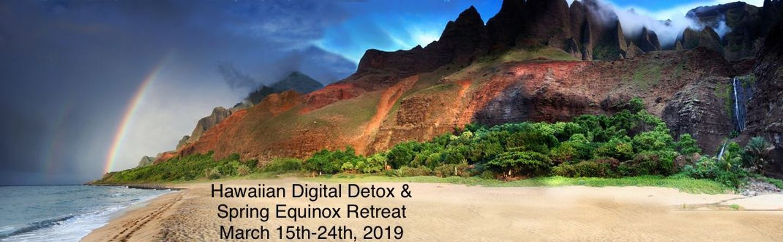 Hawaiian Digital Detox & Spring Equinox Retreat