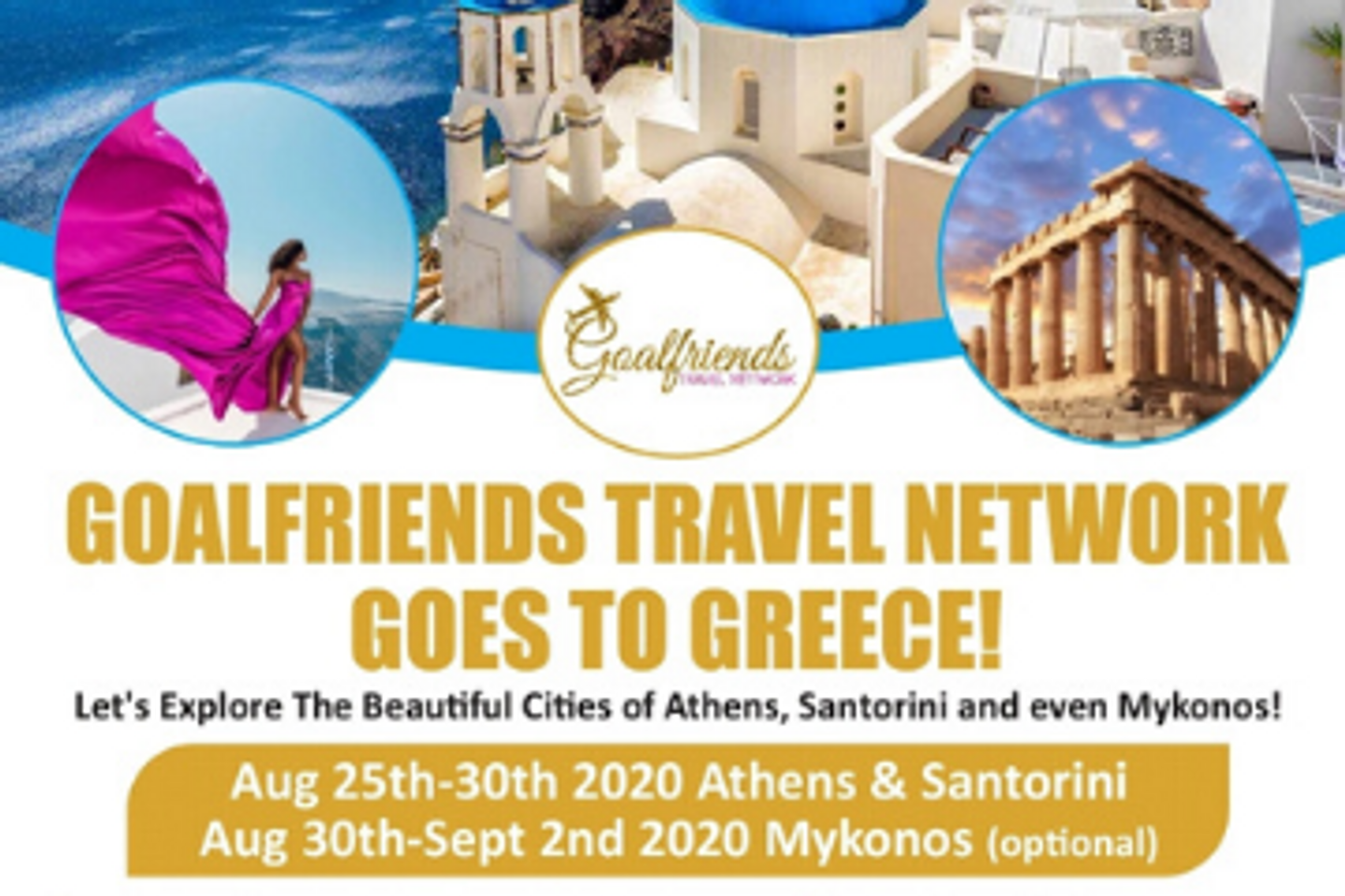 Goalfriends Travel Network Goes Greece (Athens, Santorini, Mykonos+)