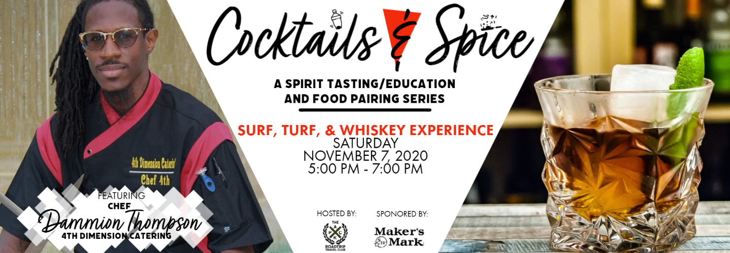 Cocktails & Spice: Surf, Turf, and Whiskey