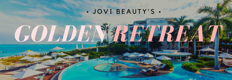 Jovi Beauty's Golden Retreat