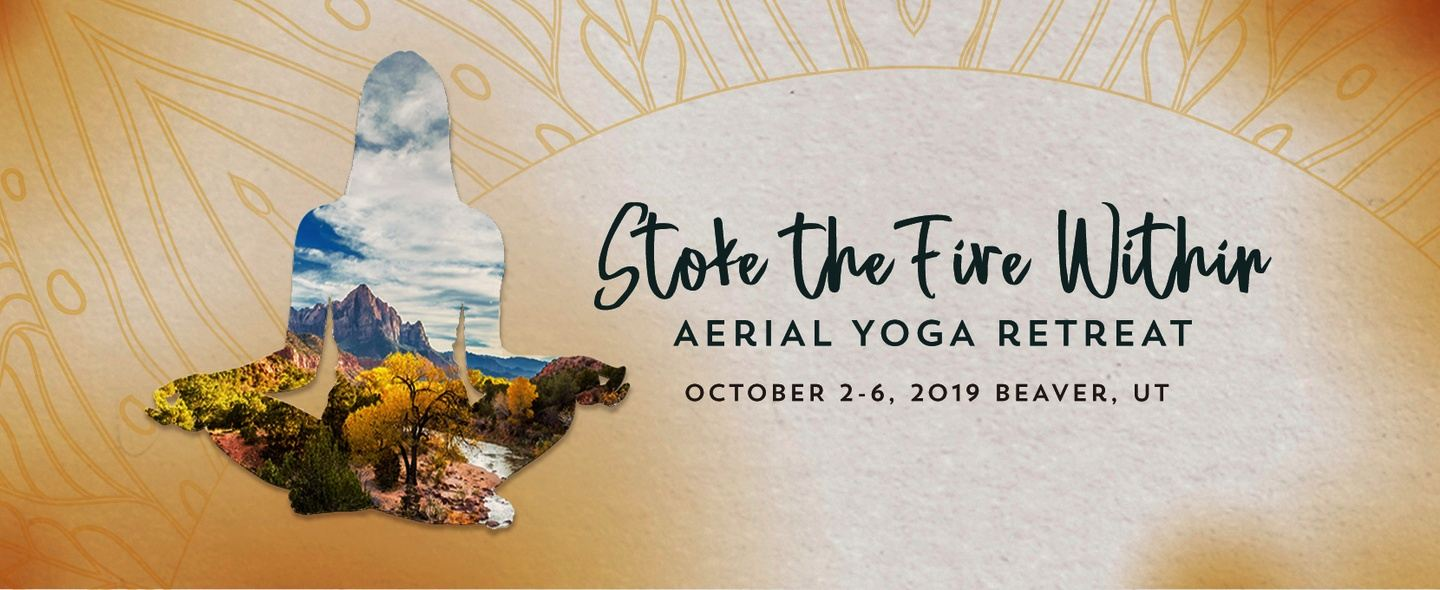 Stoke the Fire Within Aerial Yoga