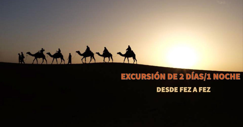 Excursión de 2 días/ 1 noche desde Fez a Fez