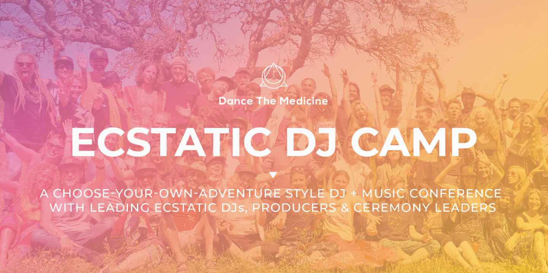 Ecstatic DJ Camp May 11-14 2020 | Spain
