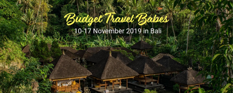 Budget Travel Babes In Bali (November 2019)