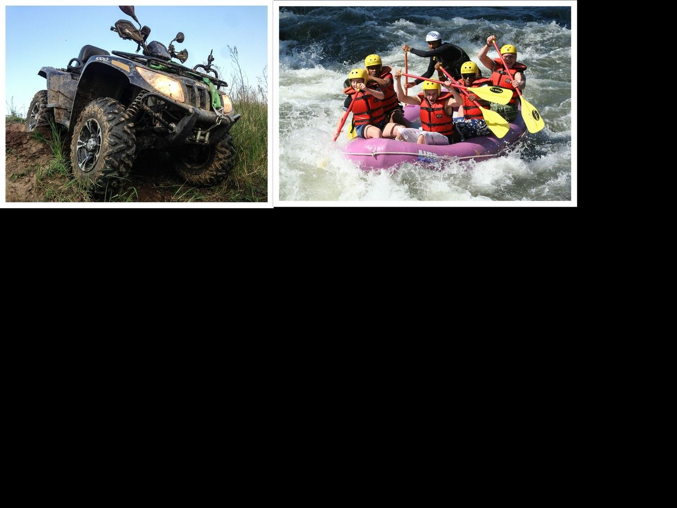ATV and River Rafting