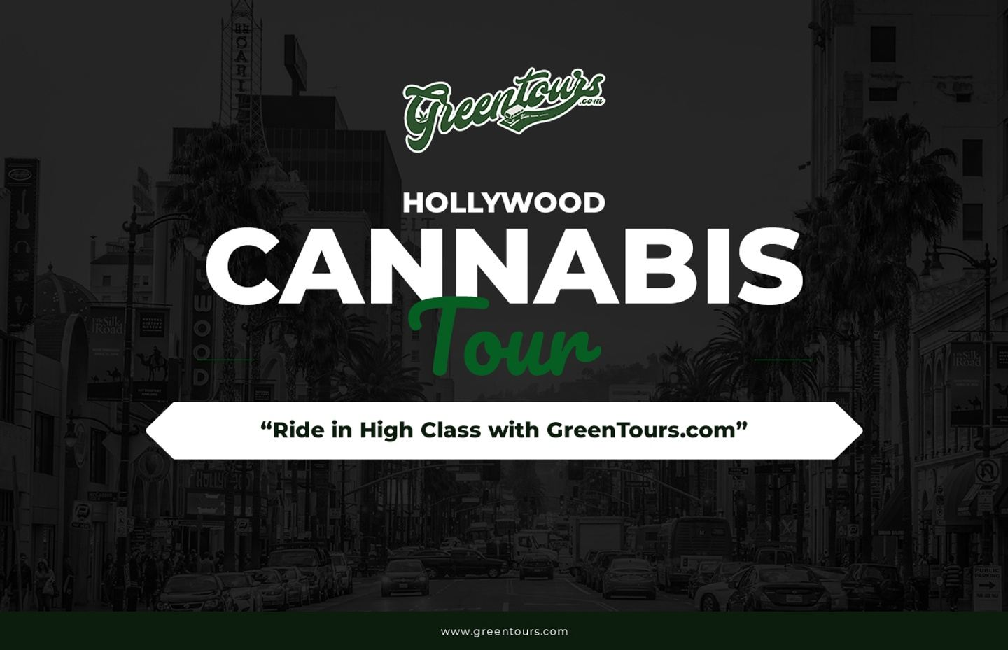 Hollywood Cannabis Tour - 4:30pm (2.5 hrs)