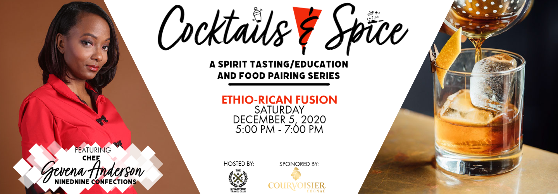 Cocktails & Spice: Ethio-Rican Fusion