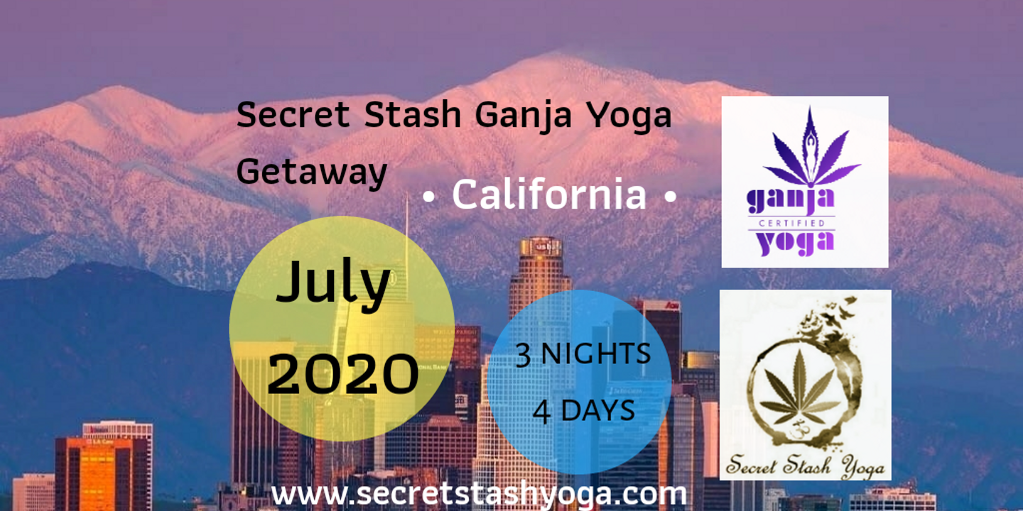 Secret Stash Ganja Yoga California Getaway