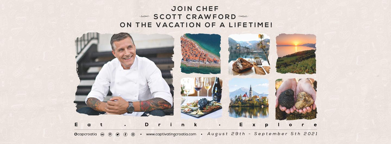Chef Scott Crawford's Savor Slovenia and Croatia Tour