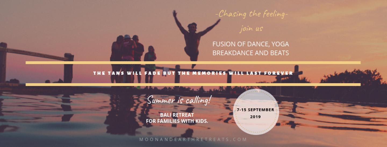 Bali Family Retreat. Fusion of Dance, Breakdance, Yoga and Beats!