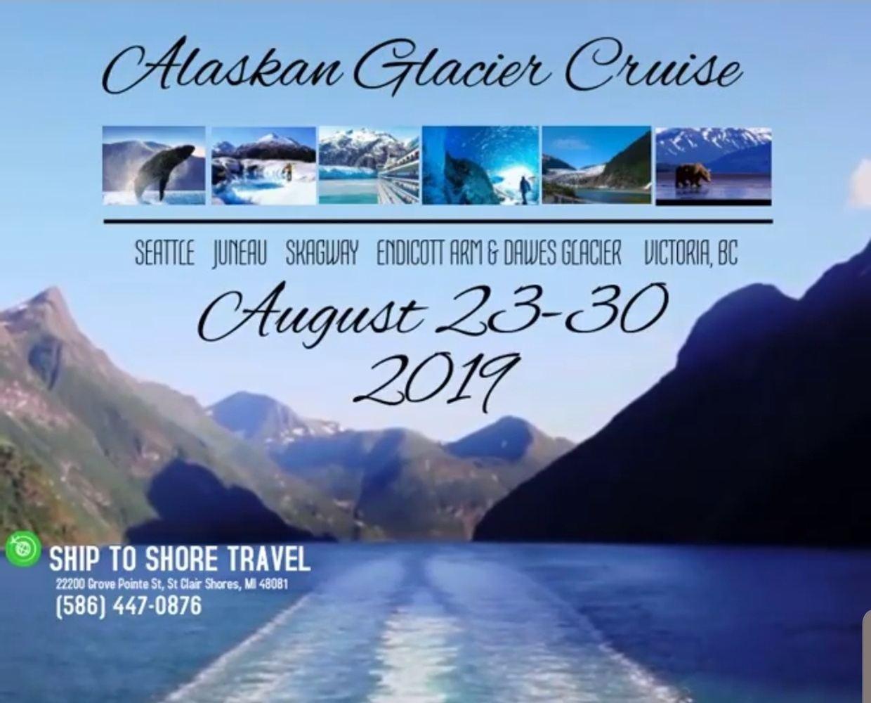 2019 Alaskan Glacier Cruise