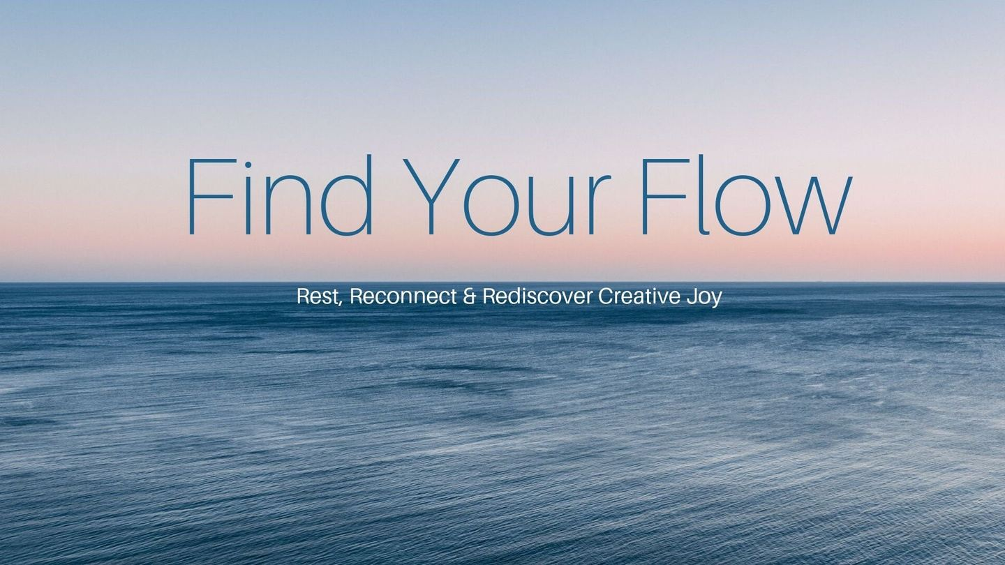 Find Your Creative Flow