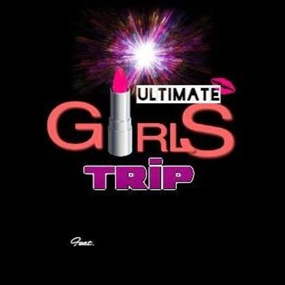 ULTIMATE-GIRLS-TRIP May 24th-28th 2019