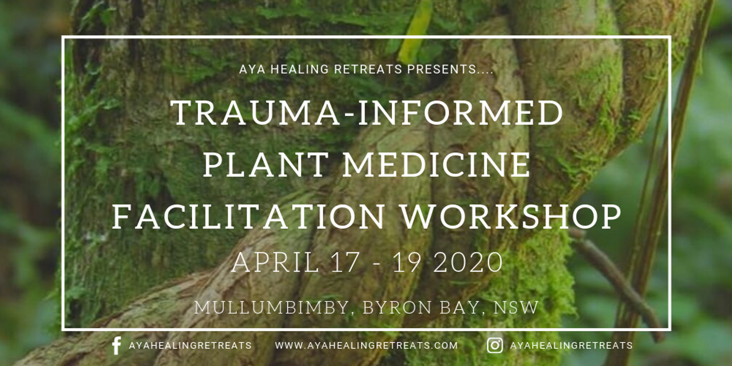 *SOLD OUT* Trauma-Informed Plant Medicine Facilitation Workshop