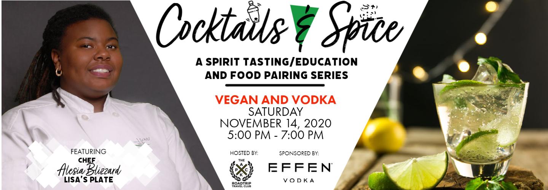 Cocktails & Spice: Vegan and Vodka