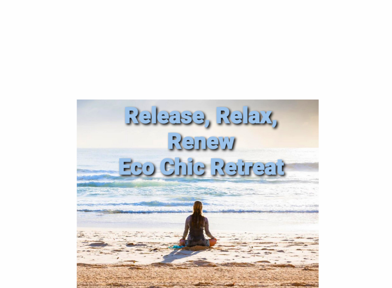 The Release, Relax, Renew Retreat
