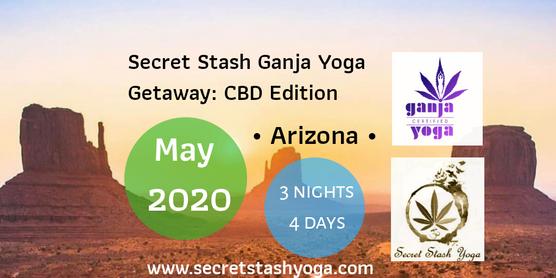 Secret Stash Ganja Yoga Arizona Getaway : CBD Edition