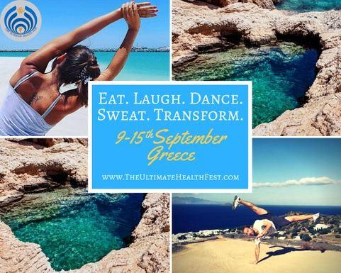 The Ultimate Health Fest - Eat. Laugh. Dance. Sweat. Transform.