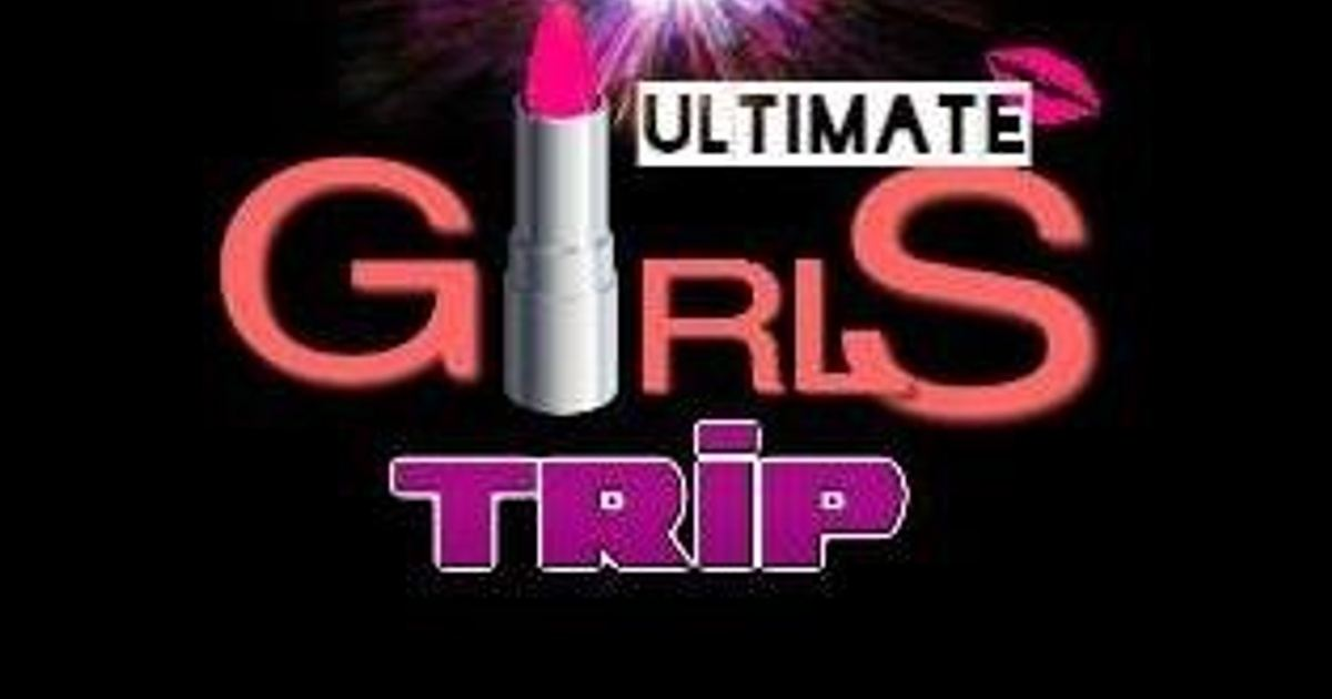 Ultimate Girls Trip May 24th 28th 2019 In Nassau The Bahamas