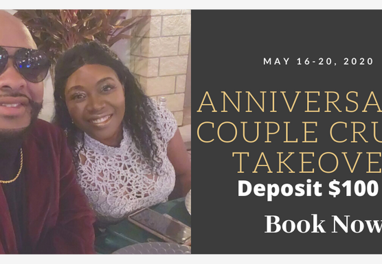 Anniversary/Couples  Cruise Takeover