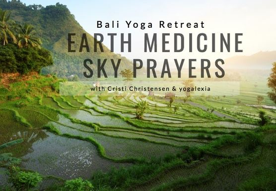 Earth Medicine Sky Prayer Retreat Bali