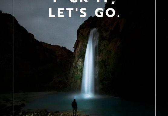 Eff It, Let's Go!