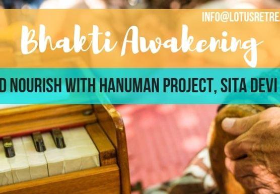 Bhakti Awakening Yoga & Kirtan Retreat