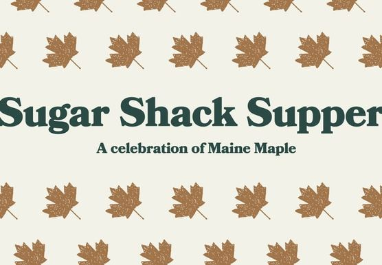 Sugar Shack Supper