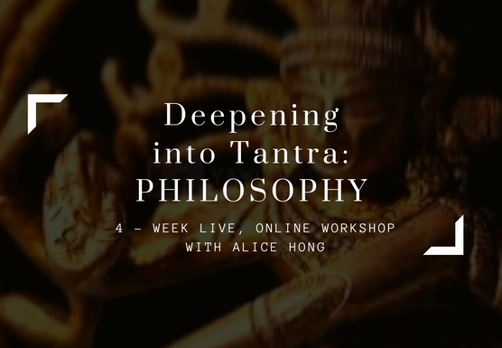 Deepening Into Tantra: Philosophy