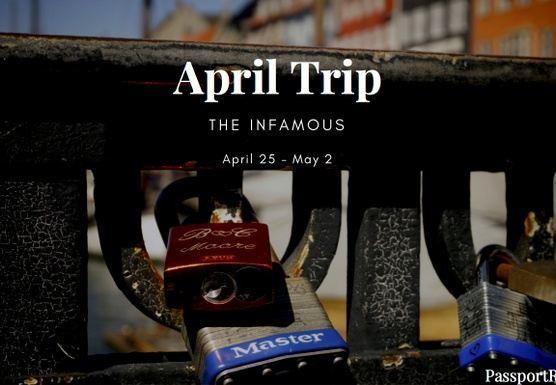 April Trip, The Infamous.