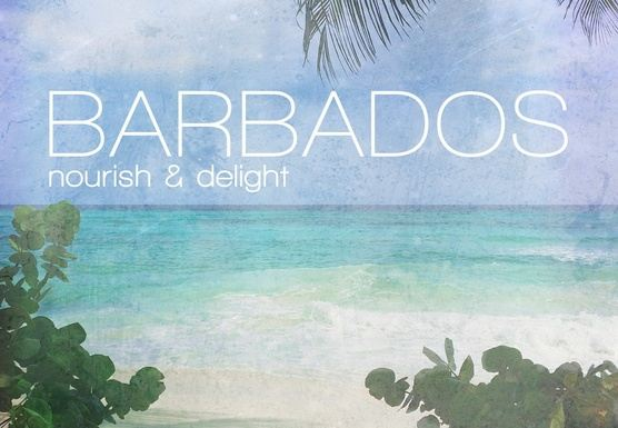 Barbados : Nourish & Delight SOLD OUT