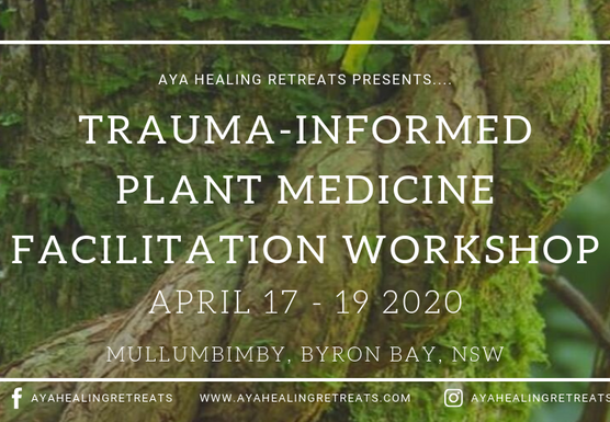 **SOLD OUT** Trauma-Informed Plant Medicine Facilitation Workshop