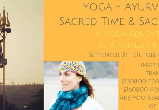 Yoga + Ayurveda = Sacred Time & Sacred Space
