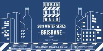 Urban Wine Walk Brisbane (City)