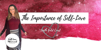 The Importance of Self-Love // Southern Gold Coast