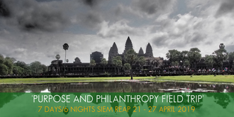 Purpose and Philanthropy Field Trip to Siem Reap