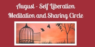 August Circle - Self Liberation