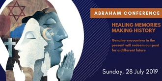 2019 Abraham Conference: Healing Memories, Making History