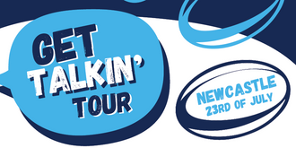 Get Talkin' Tour |  Newcastle